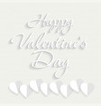 happy valentines day typographic white vector image