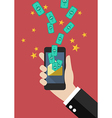 Hand holding smartphone with banknotes fly into vector image vector image