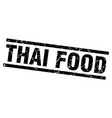 square grunge black thai food stamp vector image vector image