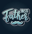 best father lettering poster vector image vector image