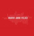 happy new year text in italian nuovi anni felici vector image vector image