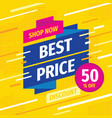 best price concept promotion banner discount 50 vector image