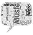 Music An Enjoyable Necessity text background vector image vector image