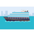 sea or ocean cruise concept in flat style vector image vector image