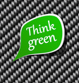 Think green Speech announcement vector image vector image