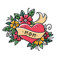 tattoo heart with ribbon flowers and word mom vector image
