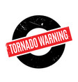 tornado warning rubber stamp vector image