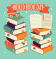 world book day open book on stack of books vector image vector image