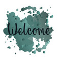 welcome for typography flyer banner invitation vector image