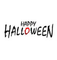 happy halloween text black scary design isolated vector image vector image