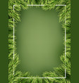 christmas concept - detailed frame with fir eps vector image