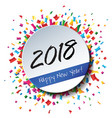 happy new year 2018 flat label and stamp vector image vector image