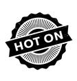 Hot On rubber stamp vector image vector image