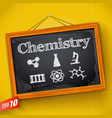 chemistry on hanging chalkboard vector image vector image