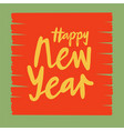 happy new year for calendar invitation poster vector image