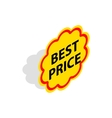 Label best price icon isometric 3d style vector image vector image
