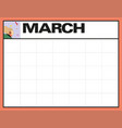 march blank month planning calendar with place vector image vector image