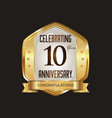 anniversary golden badge with golden ribbon 10 vector image vector image