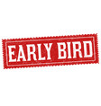 early bird grunge rubber stamp vector image vector image