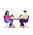 podcast girl and guy sitting at table in studio vector image vector image