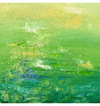 green acrylic or oil painted background abstract vector image vector image