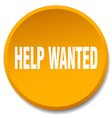 help wanted orange round flat isolated push button vector image vector image