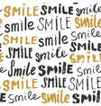 smile lettering seamless pattern hand drawn vector image vector image