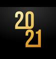 luxury 2021 happy new year elegant design - of vector image