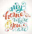 My Home Is Where You Are vector image