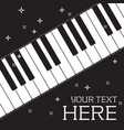 piano keyboard black poster place your text vector image vector image