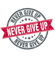never give up round grunge ribbon stamp vector image vector image