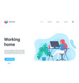 people work from home distance freelance working vector image