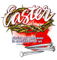 crown of thorns nails easter religious symbol of vector image