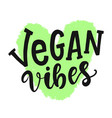 vegan vibes sign round eco organic logo vector image vector image