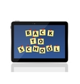 Black Tablet PC with Back to School vector image vector image