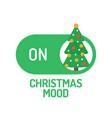 christmas mood on concept xmas tree with ball on vector image vector image
