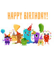 happy birthday card with colorful cute monster vector image vector image