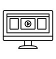 monitor play video icon outline style vector image vector image