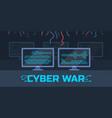 cyber war concept vector image vector image