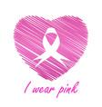 i wear pink- breast cancer awareness month october vector image