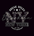 new york brooklyn t-shirt design with slogan vector image vector image