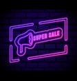 super sale neon light announcement poster vector image