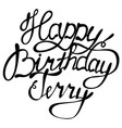 happy birthday terry name lettering vector image vector image