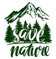 save nature forest and mountain emblem vector image