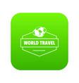 world travel icon green vector image