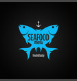 fish logo seafood menu on black background vector image vector image