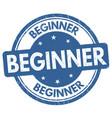 beginner sign or stamp vector image vector image