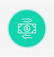 money transaction icon sign symbol vector image