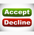 rounded accept - decline buttons vector image vector image