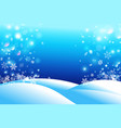 winter beautiful background snow and snowflakes vector image vector image